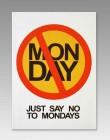 No to mondays notebook