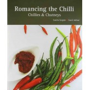 Romancing the Chilli: Chillies and Chutneys